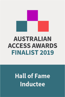 Australian Access Awards Finalist 2019 - Hall of Fame Inductee